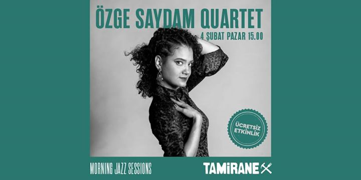 Özge Saydam Quartet - Morning Jazz Sessions
