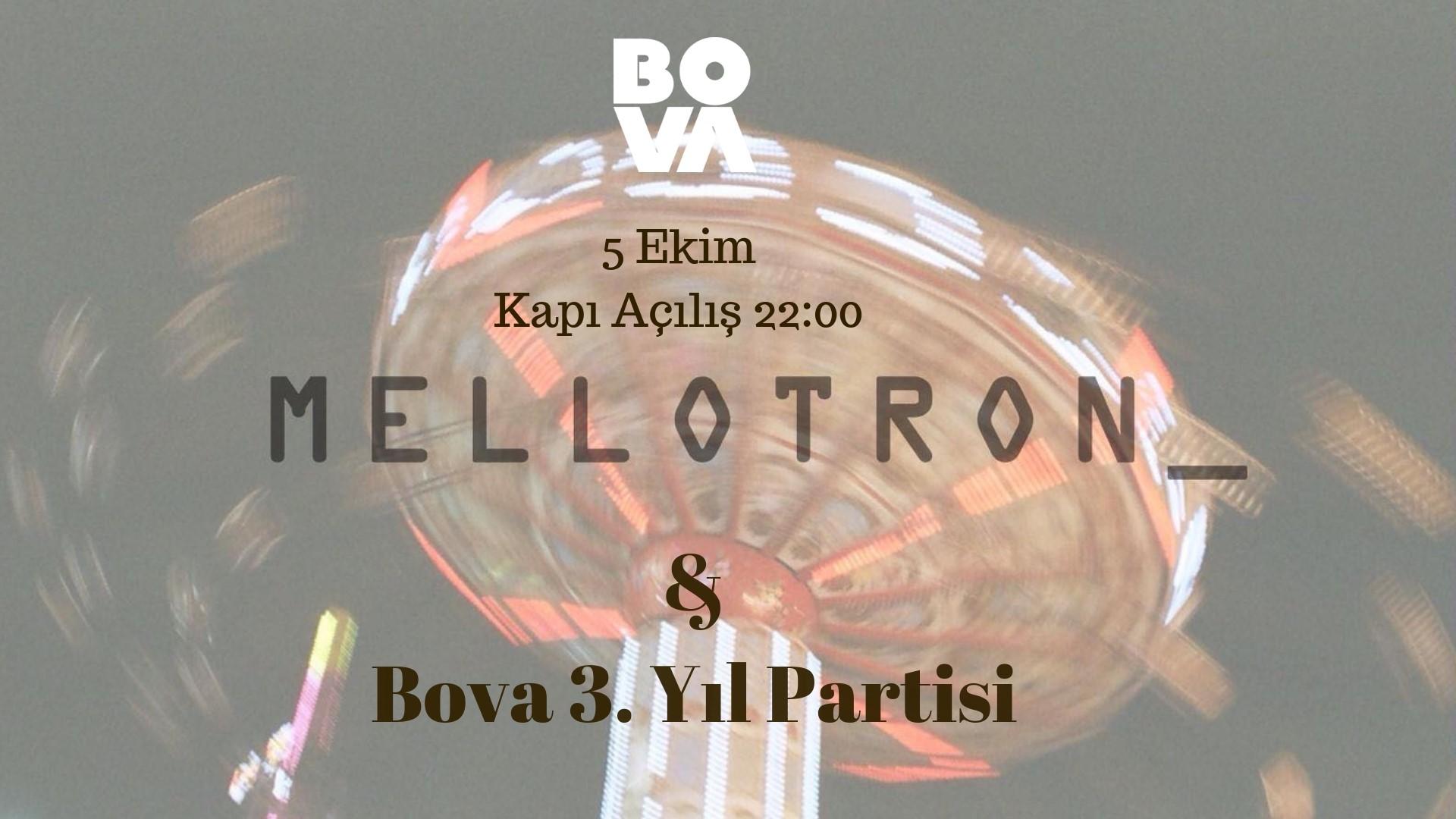 Mellotron & Bova 3. Yıl Partisi