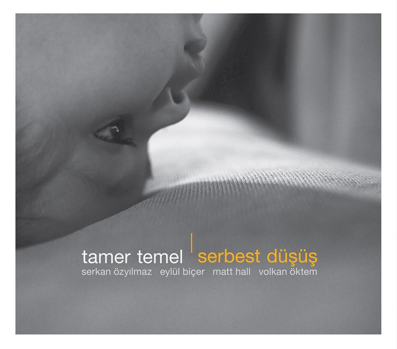 Tamer Temel Quintet - Serbest Düşüş