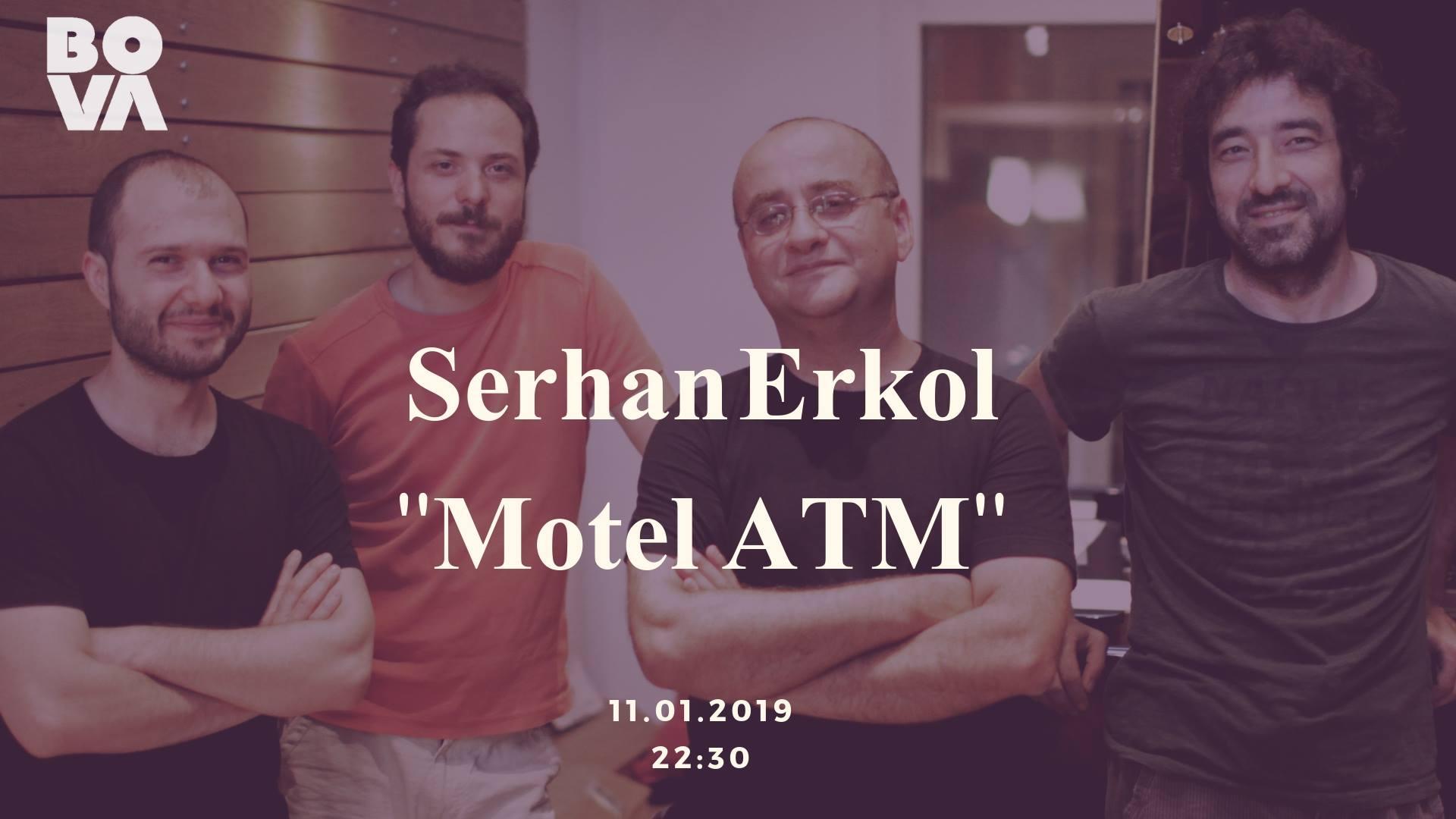 Serhan Erkol Motel Atm