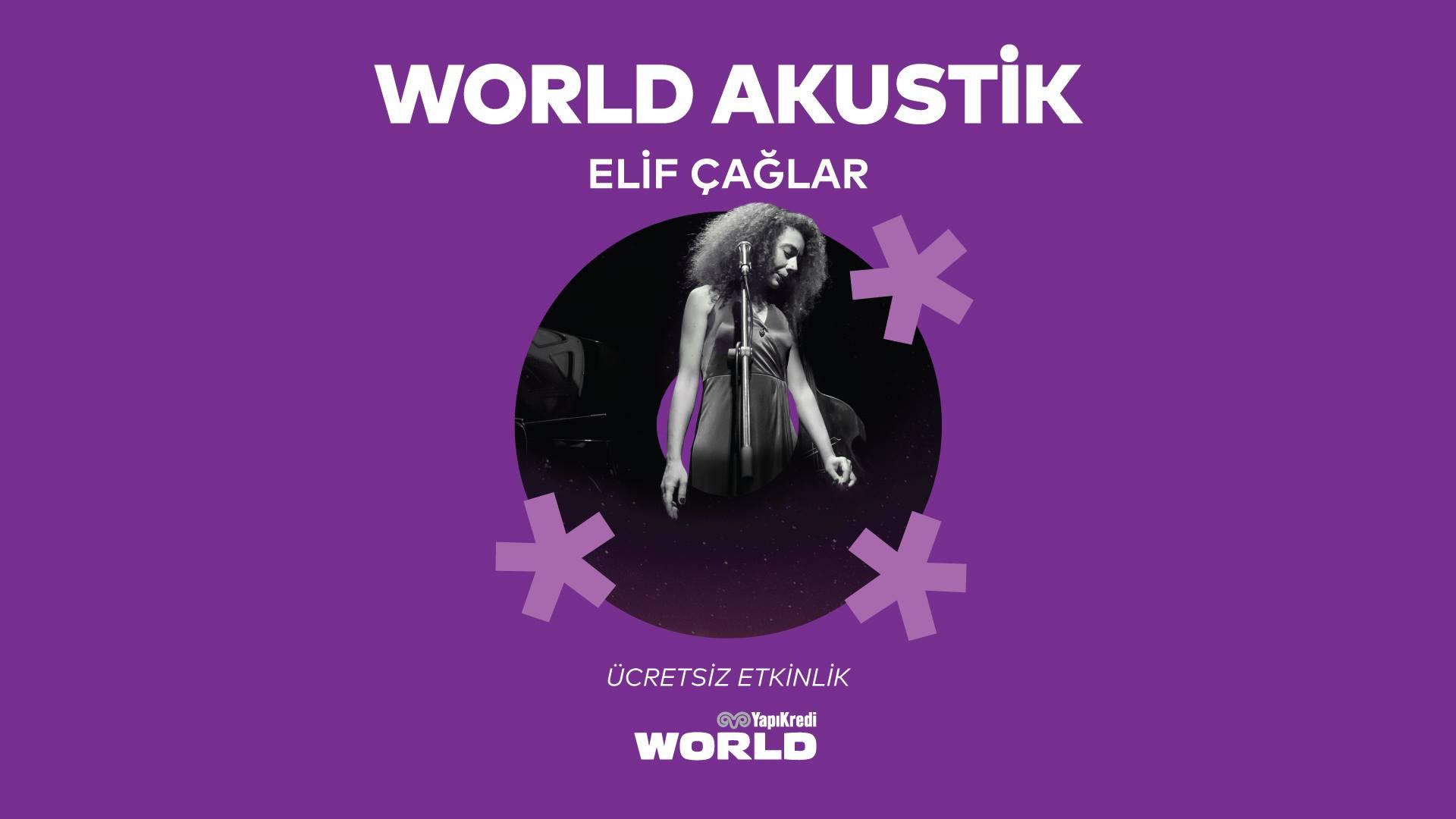 World Akustik - Elif Çağlar