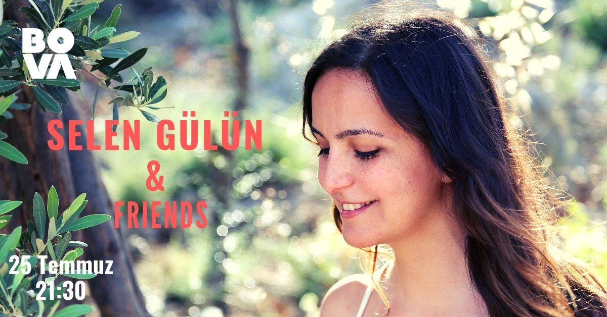 Selen Gülün & Friends