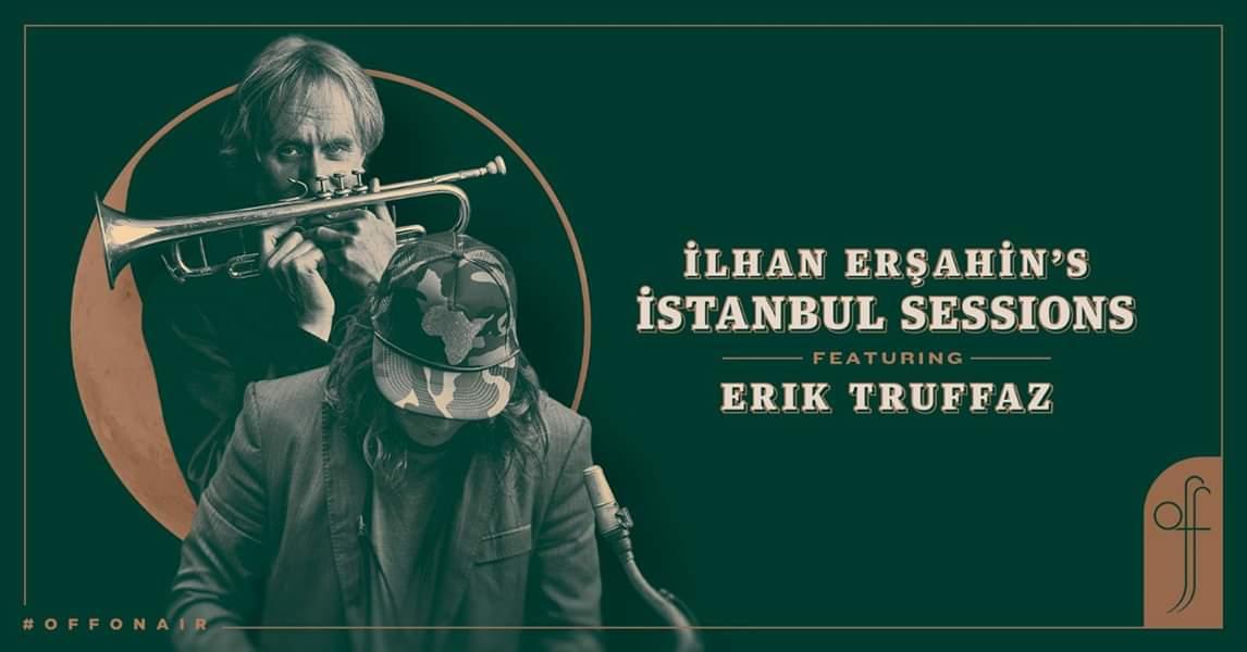 İlhan Erşahins İstanbul Sessions ft. Erik Truffaz