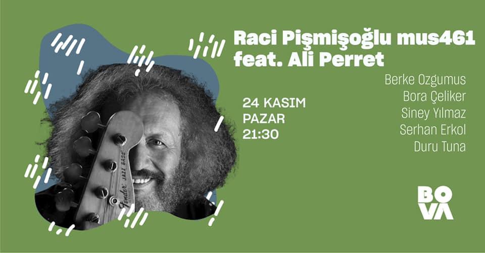 Raci Pişmişoğlu mus461 feat. Ali Perret