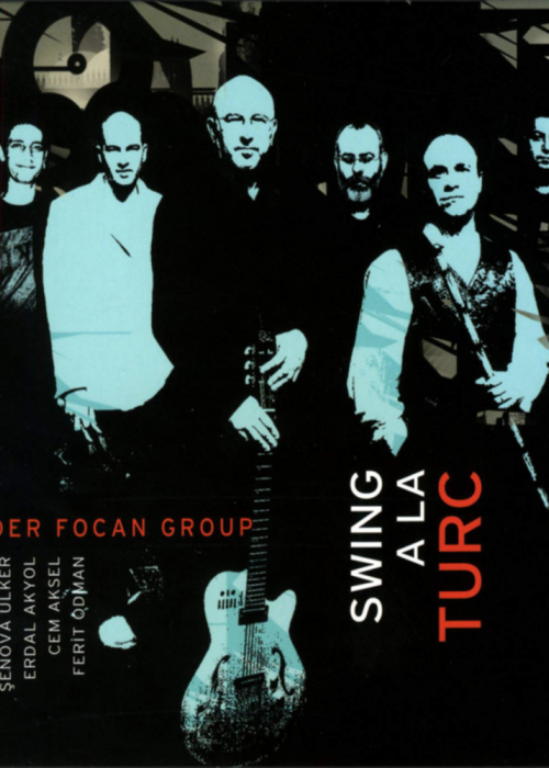 Önder Focan Swing A la Turc