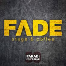 Fade Stage and Coffee